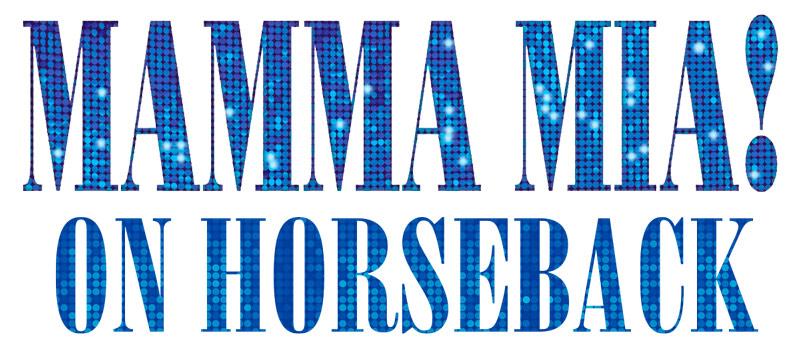 Mamma Mia On Horseback Sunday Peter Ashley Activity